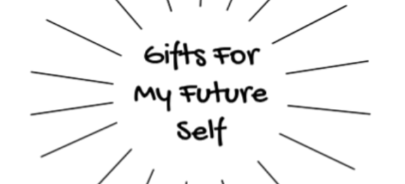 Gifts For My Future Self (video)